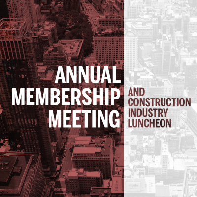 Annual Meeting & Construction Industry Luncheon