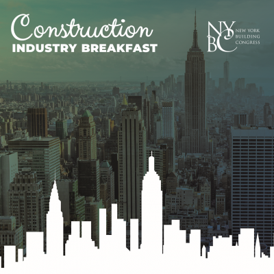 Construction Industry Breakfast Featuring the Release of New York City Construction Outlook 2018-2020