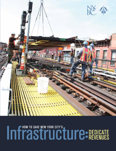 How to Save New York City's Infrastructure: Dedicate Revenues